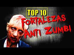 10 fortalezas Anti zumbi