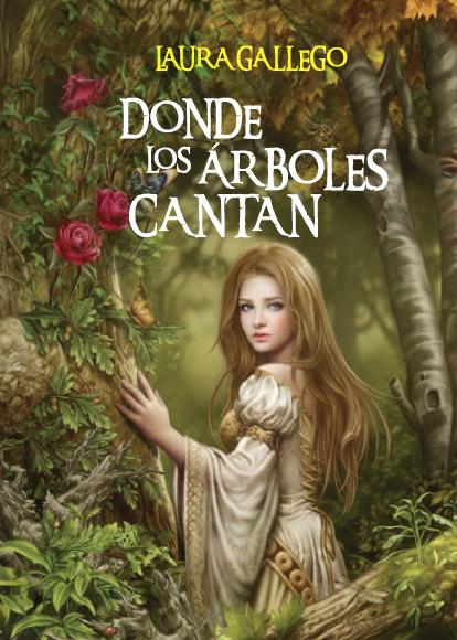 Donde los árboles cantan, Laura Gallego  Donde-los-arboles-cantan