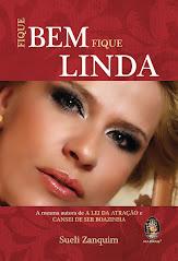 Fique Bem Fique Linda - Ano 2013 (R$19,90)