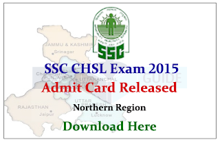 SSC CHSL Exam-2015 Admit Card Released for Northern Region