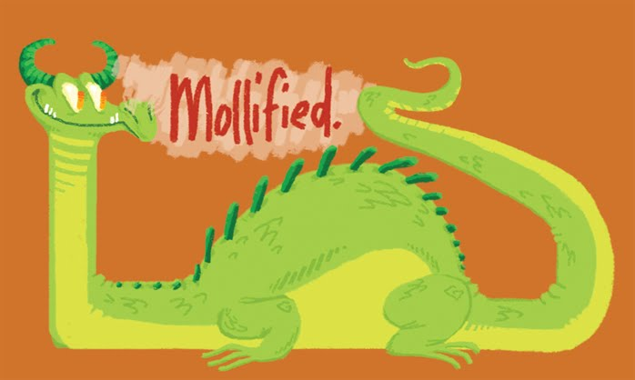 Mollified!