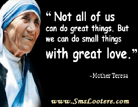 ... She Was Always Reply With Love And Nicely. Our SmsLootere.com Team Has  Collected A Collection Of Mother Teresa Quotes Do It Anyway, Must Read And  Share.