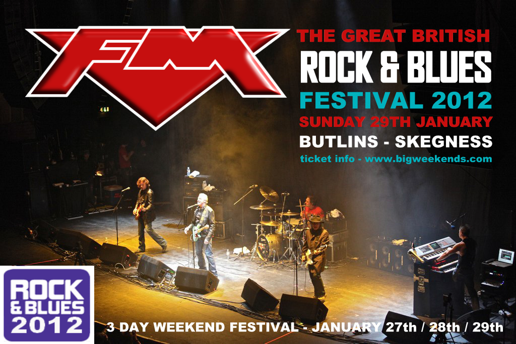 FM - Great British Rock & Blues Festival 2012