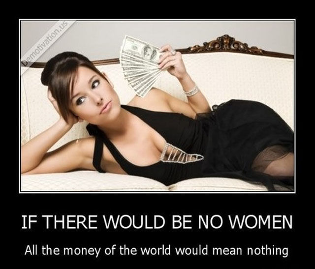 1-+Money+is+made+for+ladies+actually