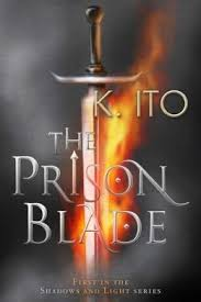 The Prison Blade by  K. Ito
