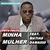 Puto Prata Feat. Matias Damasio - Minha Mulher (Semba) [Download]
