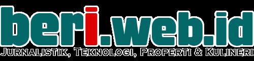 BERI.WEB.ID | Jurnalistik, Teknologi, Properti dan Kuliner