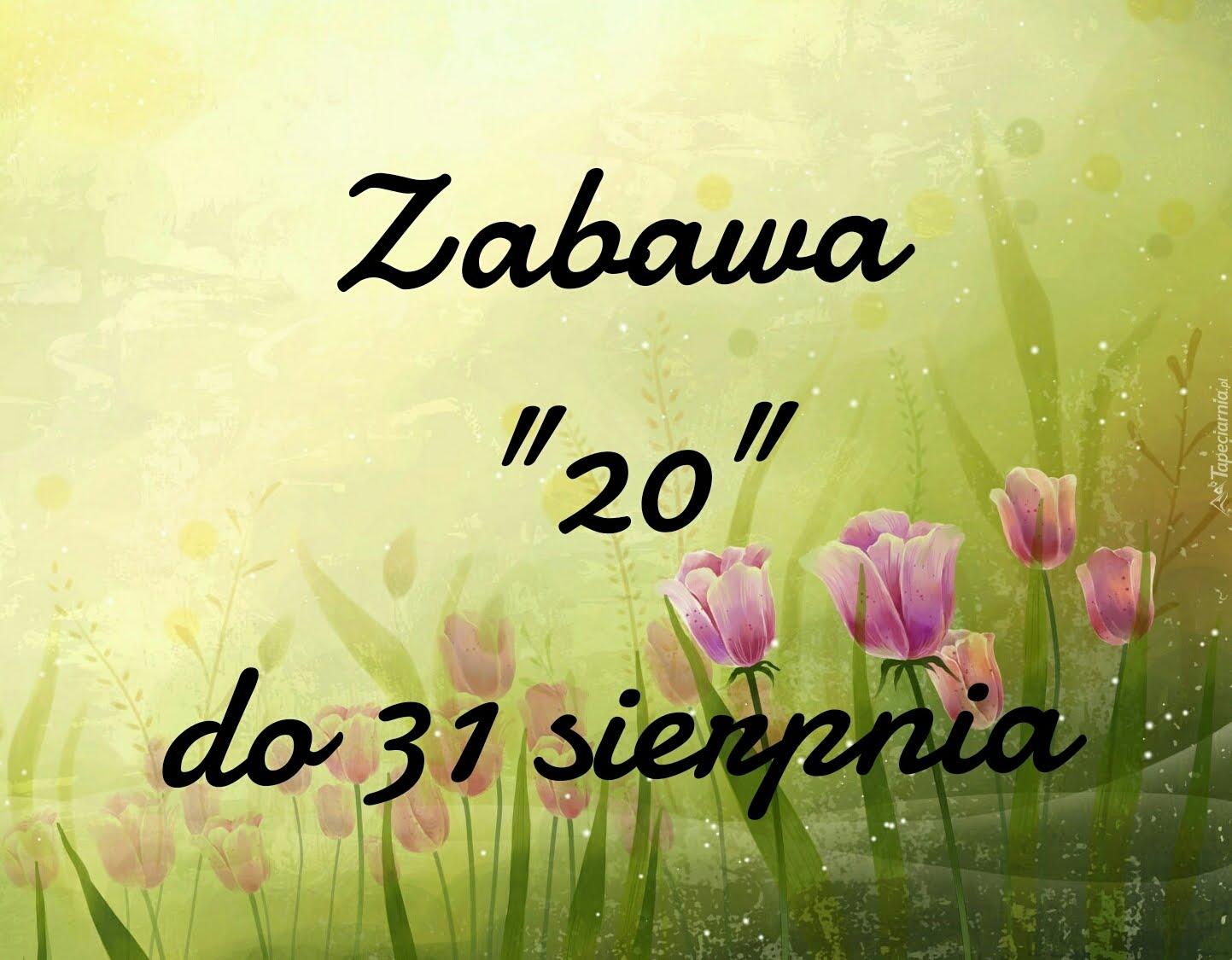 """Zabawa blogowa """"20"""""""