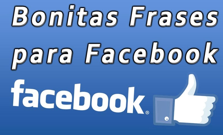Frases Bonitas Para Facebook Lindas Imagens Para Facebook Frases