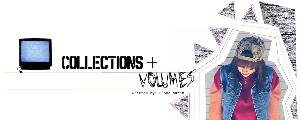 Collections + Volumes