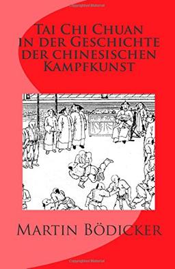 Taschenbuch & Ebook: Tai Chi Chuan in der Geschichte der chinesischen Kampfkunst