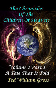 The Chronicles Of The Children Of Heaven Volume 1