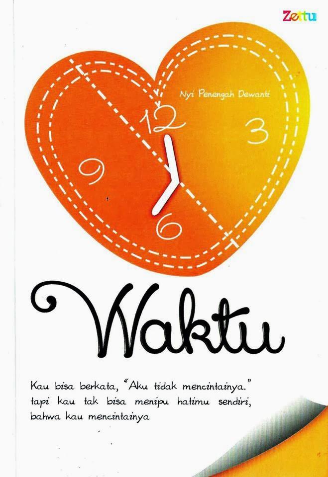 """Novel Pertama """"WAKTU"""""""