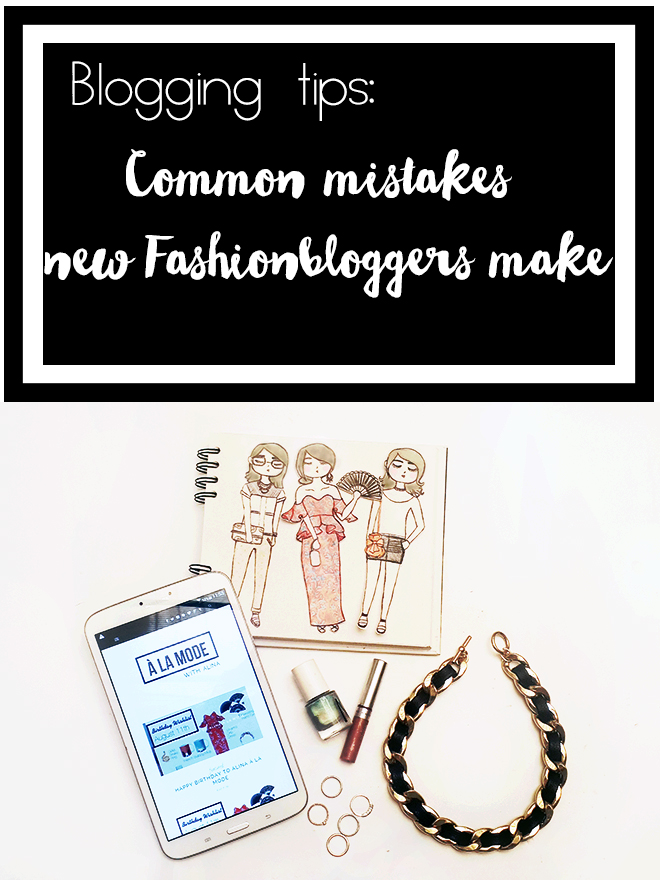 fashion blogger colombia, fashionblogger colombia, alina a lamode, alina van eickelen, 6 mistakes new bloggers make, mistakes fashion bloggers make, mistakes bloggers should avoid, waht not to do as a blogger, blogging tips, how to start a fashionblog