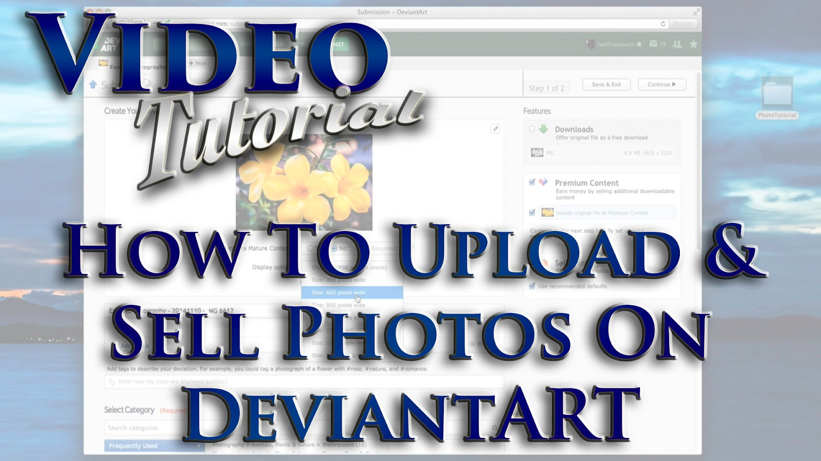 Learn How To Upload & Sell Photos On DeviantART