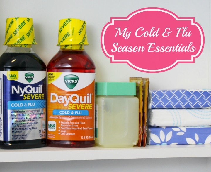 Medicine Cabinet 101: My Cold & Flu Season Essentials Nyquil Severe #ReliefIsHere