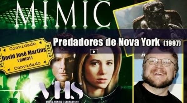 http://cine31.blogspot.pt/2014/01/vhs-podcast-sobre-o-filme-mimic-feat.html