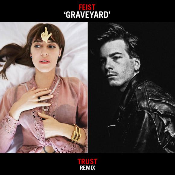 Feist - Graveyard(TRUST remix)