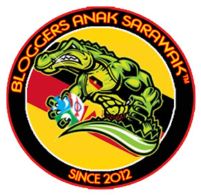 BLOGGERS ANAK SARAWAK