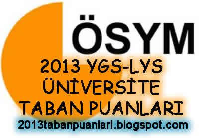 2013 2014 taban puanları üniversite taban puanları