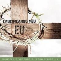CD Crucificando meu eu - Ministério Sarando a Terra Ferida