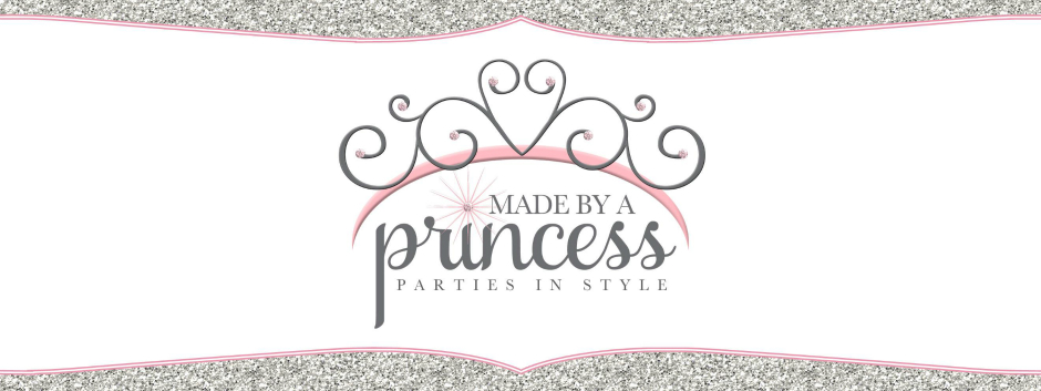 Made by a Princess Parties in Style