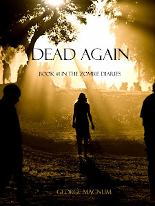 Dead Again: Book 1 in The Zombie Diaries