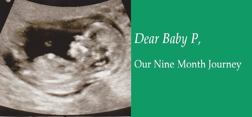 Dear Baby P,
