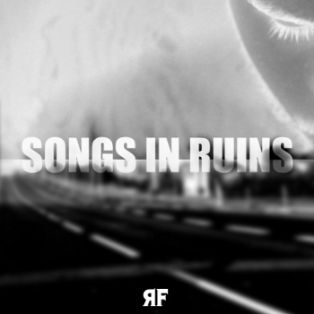 Songs in Ruins