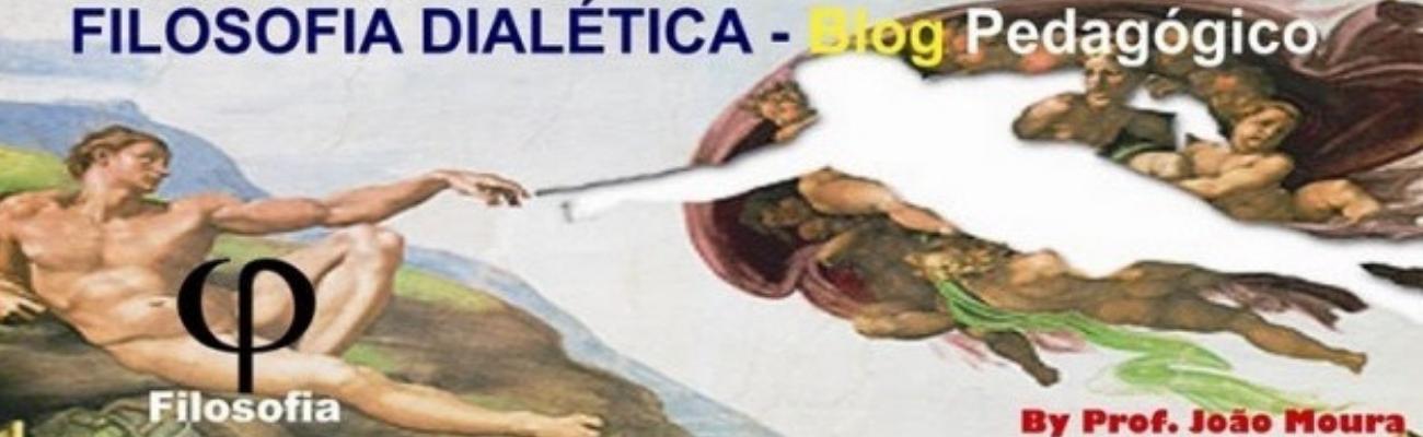 FILOSOFIA DIALETICA