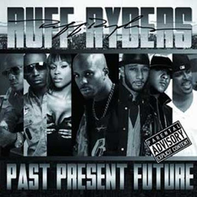 Ruff_Ryders-Past_Present_Future-2011-H3X