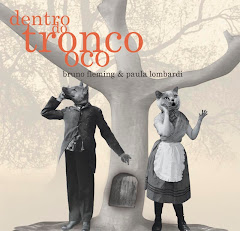 Bruno Fleming & Paula Lombardi - Dentro do Tronco Oco