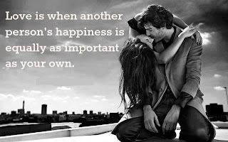 QUOTES BOUQUET: Love Is When Another Person's Happiness Is Equally As Important As Your Own