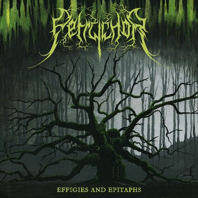 Petrychor - Effigies And Epitaphs + Dryad EP (2011) [2 CD]