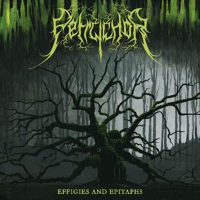 Petrychor - Effigies And Epitaphs + Dryad EP (2011) [2 CD]