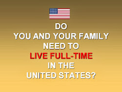 NEED TO LIVE FULL TIME IN AMERICA?