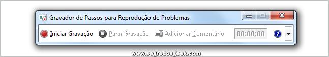 Gravador de Passos para Reprodução de Problemas do Windows 7.