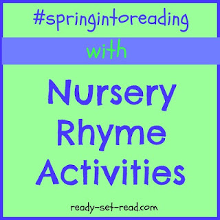 nursery rhymes, activities for spring, ready-set-read