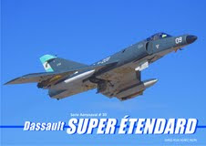 Avions Marcel Dassault-Breguet Super Etendard. Serie Aeronaval n 30