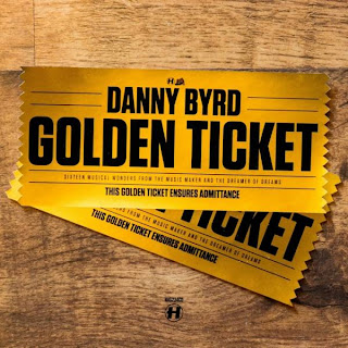 Download – Danny Byrd   Golden Ticket – 2013