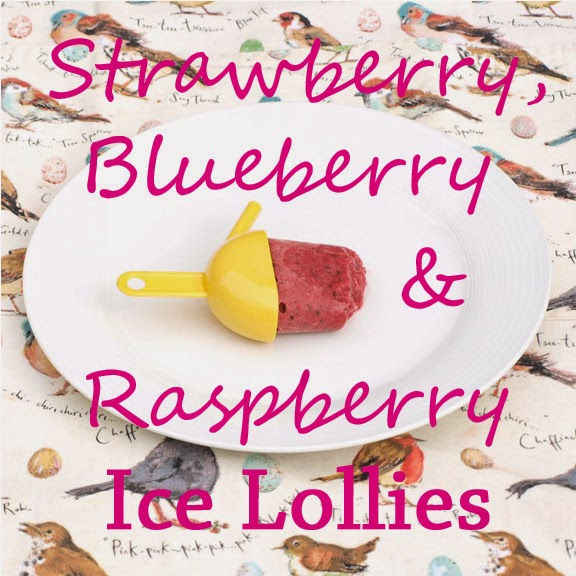 Strawberry, Blueberry and Raspberry Ice Lollies