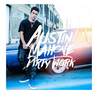 Lyrics From Artist Austin Mahone Dirty Work