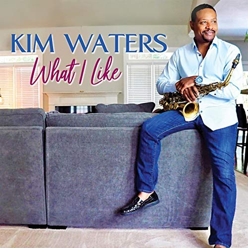 What I Like- Kim Waters