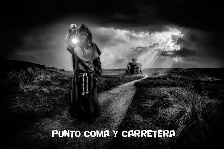 PUNTO COMA Y CARRETERA