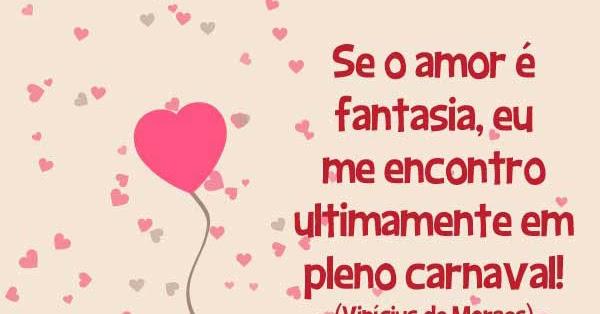 a89313ecfd Versos de Amor  Amor é carnaval!