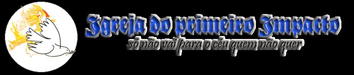 Igreja do Primeiro Impacto