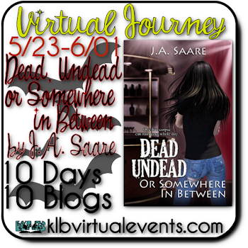  Blog Tour Review: Dead, Undead, or Somewhere in Between by J.A. Saare