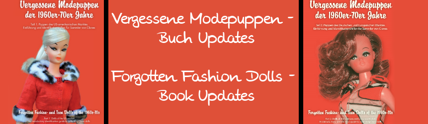 Vergessene Modepuppen (Buch-Updates) / Forgotten Fashion- and Teen Dolls (Book updates)