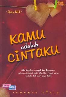 http://www.bukukita.com/Buku-Novel/Romance/119227-Kamu-adalah-Cintaku.html
