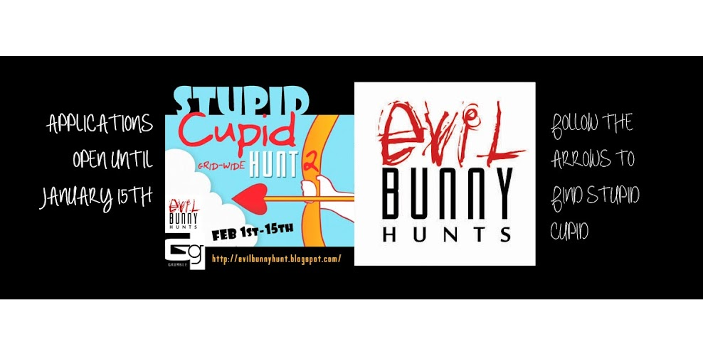 The Stupid Cupid Hunt 2-Presented by EVIL BUNNY HUNTS & GRUMBLE